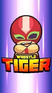Androidアプリ「Wrestle Tiger」のスクリーンショット 1枚目