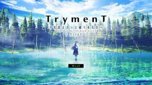 Androidアプリ「TrymenT ―TriaL―」のスクリーンショット 1枚目
