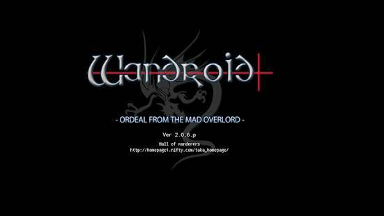 「Wandroid #1 - ORDEAL FROM THE MAD OVERLORD - FREE」のスクリーンショット 1枚目