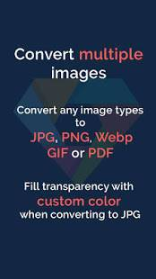 「Image Converter - Convert to Webp, Jpg, Png, PDF」のスクリーンショット 2枚目